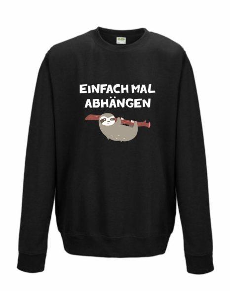 Sweatshirt Shirt Pullover Pulli Unisex Faultier Einfach mal abhängen