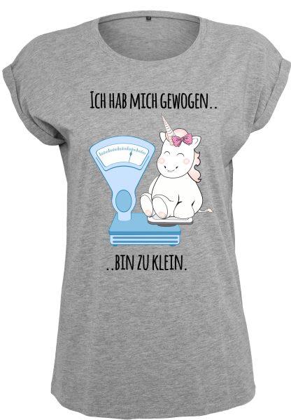 Damen T-Shirt Extended Shoulder Tee Einhorn Cutie Ich hab mich gewogen