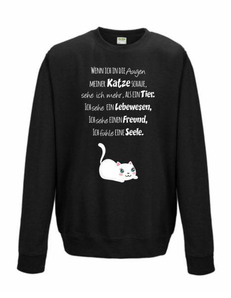 Sweatshirt Shirt Pullover Pulli Unisex Seelenkatze Wenn ich in die Augen meiner Katze schaue