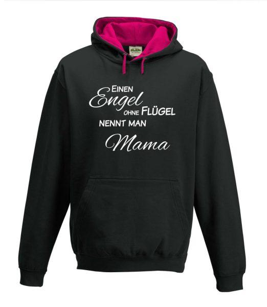 Kapuzenpullover Pullover Hoodie Einen Engel ohne Flügel nennt man Mama