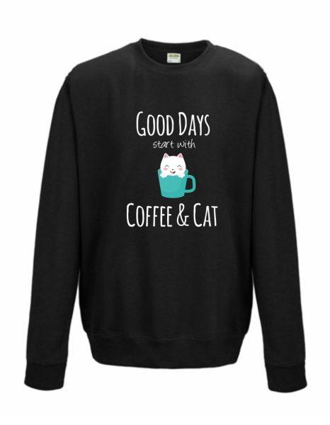 Sweatshirt Shirt Pullover Pulli Unisex Kaffee Katze Good Days start with Coffee & Cat