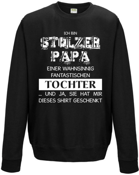 Sweatshirt Shirt Pullover Pulli Unisex Stolzer Papa