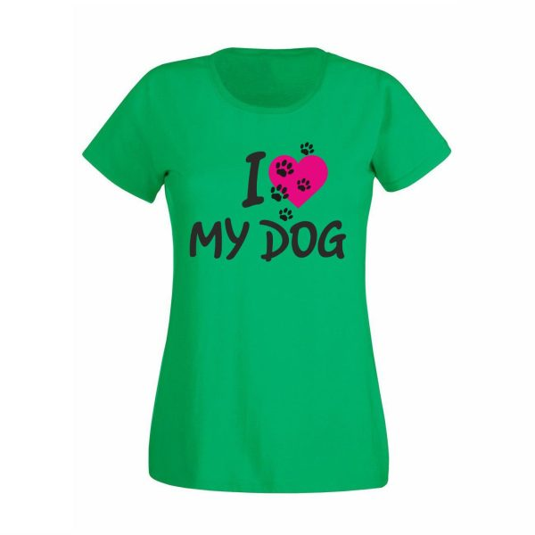 "Damen T-Shirt ""I love my Dog"""