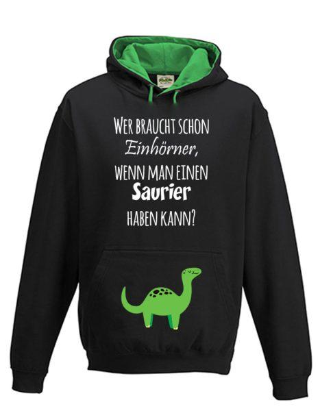 Kapuzenpullover Pullover Hoodie Dino Saurier Wer braucht schon Einhörner