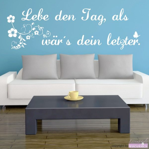"""Wandtattoo Spruch """"Lebe den Tag"""""""